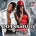 Titica ft. Salada Russa - Do Parafuso (Afro House) (Prod. Dj Aka M)