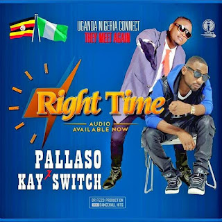 Pallaso Ft Kay Switch - Right Time