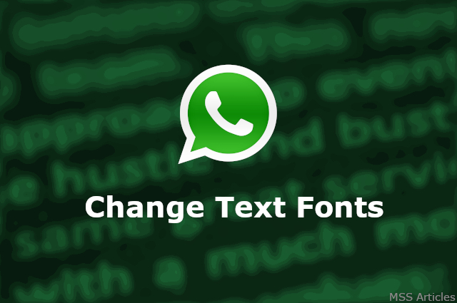 Change Text Font in WhatsApp