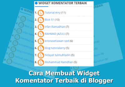 Cara Membuat Widget Komentator Terbaik di Blogger