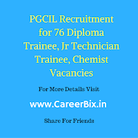PGCIL Recruitment for 76 Diploma Trainee, Jr Technician Trainee, Chemist Vacancies