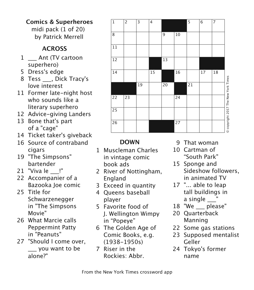 Orts times crossword app may be for you one third of the puzzle content is cartoon related the app and this sample puzzle are free the full pack isnt biocorpaavc
