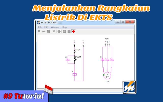 Menjalankan Rangkaian Listrik Di EKTS - Tutorial Bahasa Indonesia #9