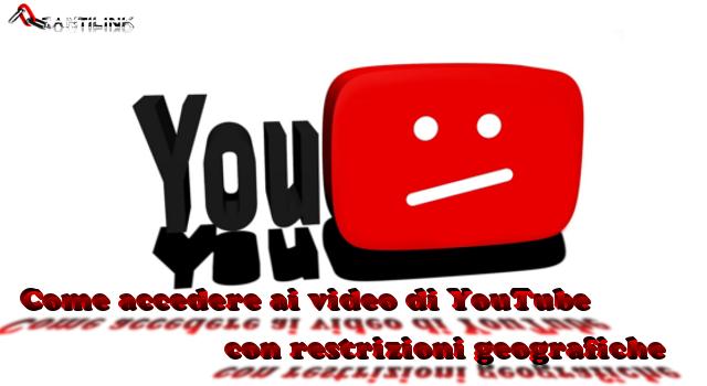 YouTube con restrizioni geografiche