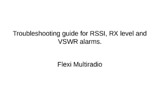 Troubleshooting guide for RSSI, RX level and VSWR alarms