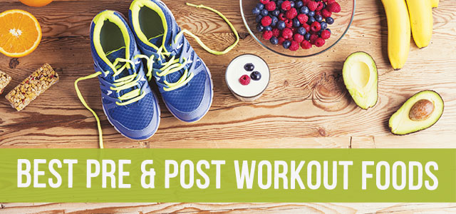 best-pre-post-workout-foods