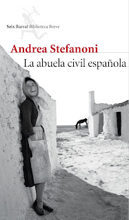 """la abuela civil española andrea stefanoni seix barral lo que leo"""