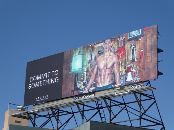 Equinox Commit to Something trophies billboard