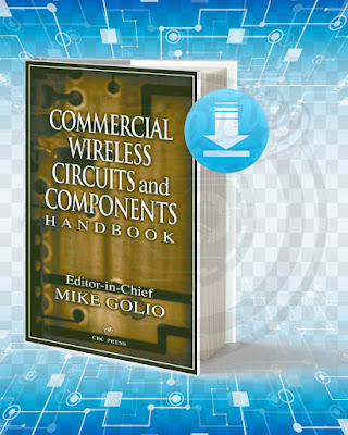 Free Book Commercial Wireless Circuits and Components Handbook pdf.