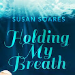 Cover reveal for Holding My Breath!