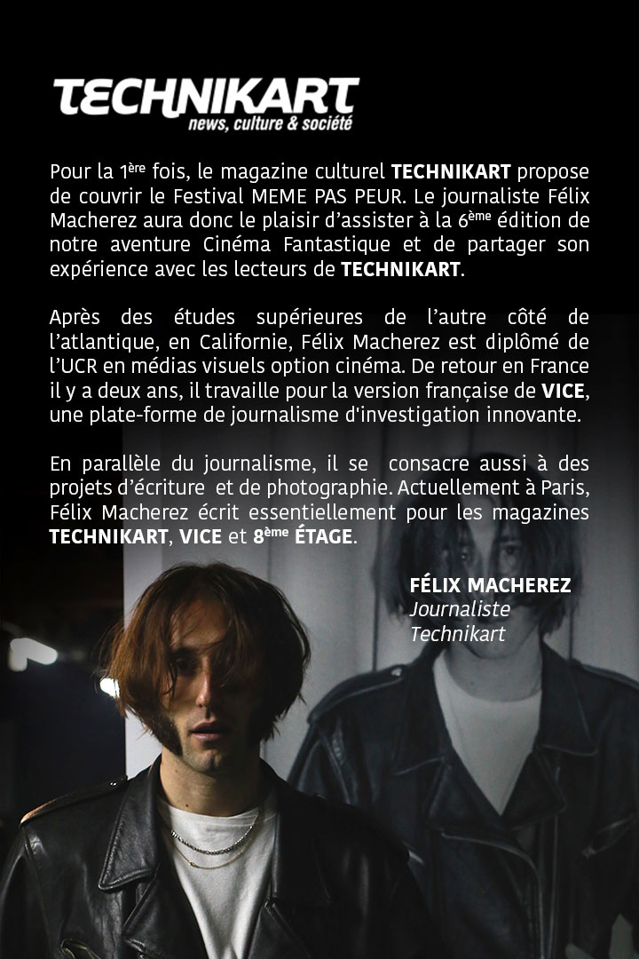 Félix Macherez de Technikart, invité de la 6ème édition du Festival MEME PAS PEUR
