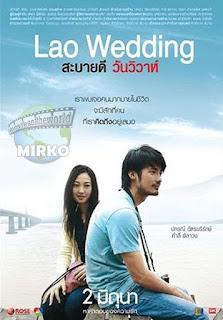 Lao Wedding (2011) สะบายดี วันวิวาห์