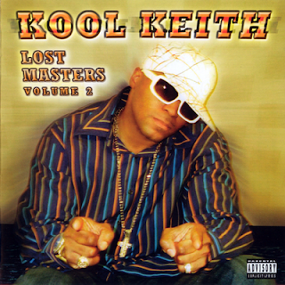 Kool Keith - Lost Masters Volume 2 (2005) FLAC