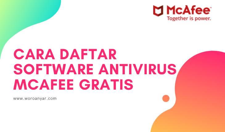 Cara Mudah Daftar Antivirus McAfee Premium Trial 6 Bulan Terbaru 2019