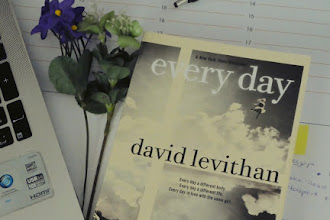 """""""Every day a different life. Every day in love with the same girl."""" </br> Reviewing David Levithan&#39;s Every Day"""