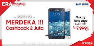 Promo Merdeka di Erafone Galaxy Note Edge Cashback Rp 2 juta