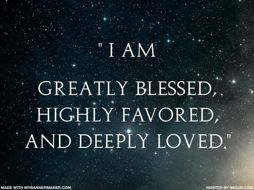 i am blessed and highly favored quotes - photo #3