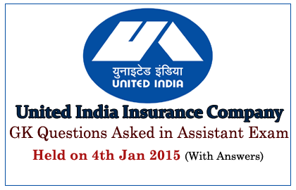 List of GK Questions Asked in UIIC Assistant Exams