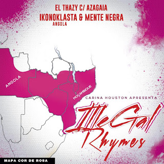 El Thazy Feat. Azagaia, Ikonoklasta & Mente Negra - Illegal Rhymes