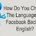 Facebook Language Settings to English Updated 2019