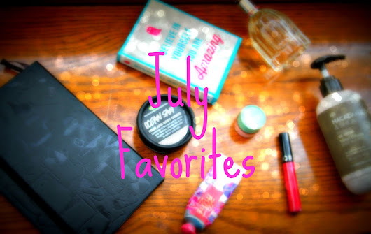 JULY FAVOURITES ❤