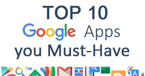 TOP 10 Google Apps