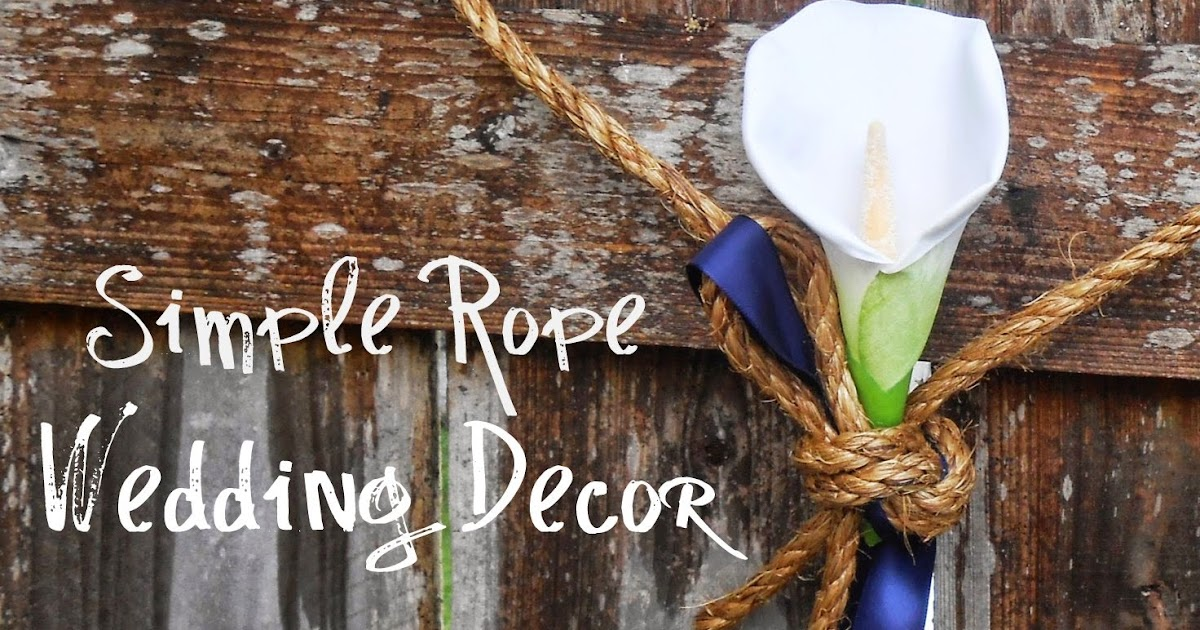 Beyond The Cookie Cutter: Simple Rope Wedding Decor