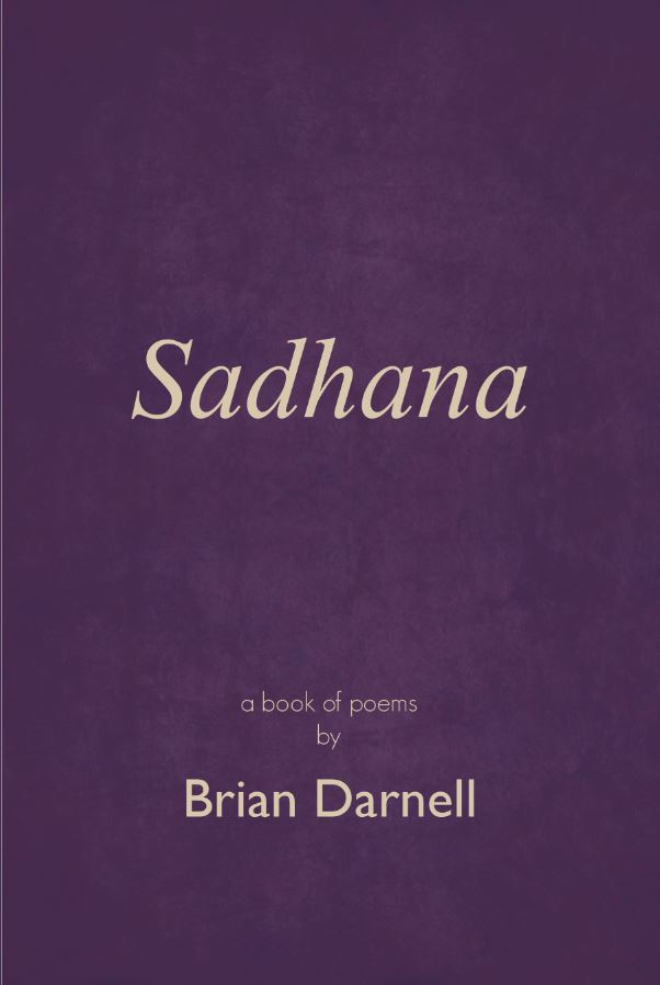 Sadhana - Brian's new book of poems