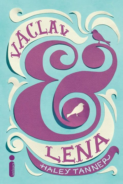 "News: Capa do livro ""Vaclav & Lena"", da autora Haley Tanner. 6"