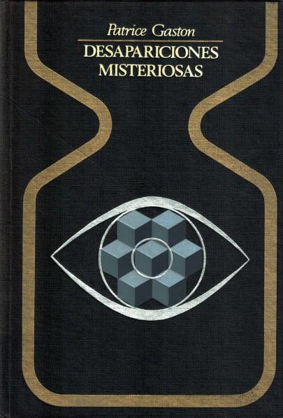 Desapariciones Misteriosas de Patrice Gaston