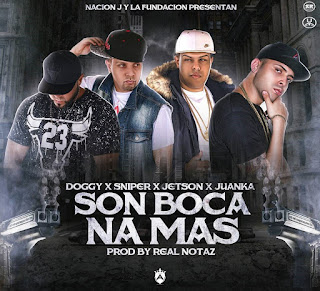 Jetson El Super Ft. Juanka Problematic, Sniper SP, Doggy – Son Boca Na Mas (Pt2)