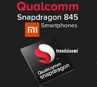 ialah chipset teratas dan merupakan chipset high class di tahun  8 Smartphone Xiaomi Dengan Chipset Snapdragon 845