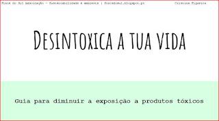 http://www.cristinafigueira.net/2017/04/desintoxica-tua-vida-exposicao-toxicos.html
