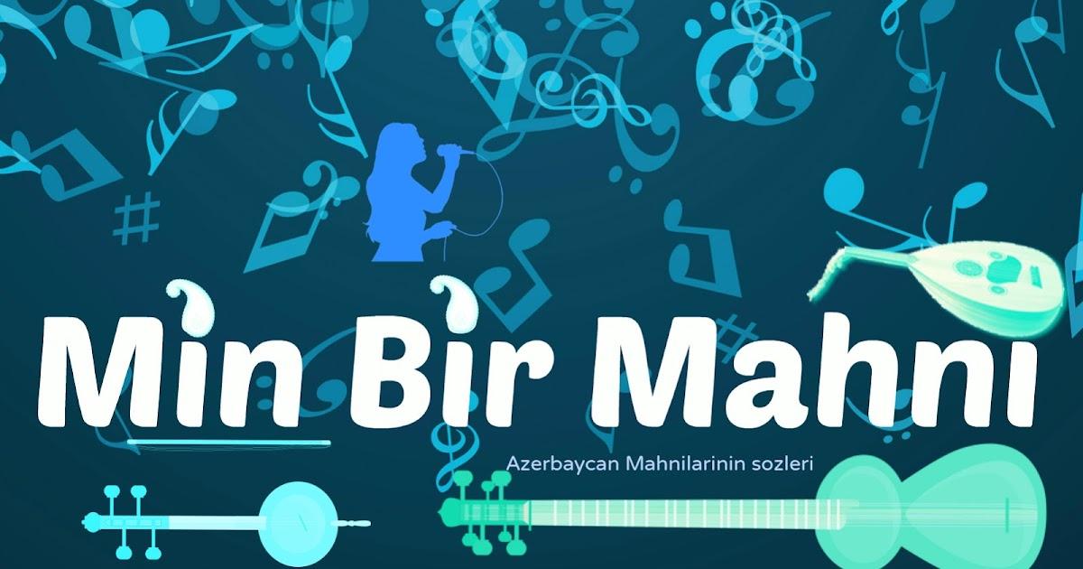 Kazim Can Mənimlə Mahni Sozləri Sarki Sozu Lyrics Mahni Sozleri Azeri Karaoke Sarki Sozu Lyrics