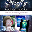 I'm wide awake | Despre carti & altele: Firefly Book Tour: Guest post & EPIC GIVEAWAY