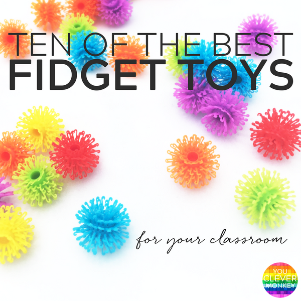 Ten of the Best Fidget Toys for School - why and how to use fidgets in your classroom along with the best shop bought and DIY fidgets to try | you clever monkey