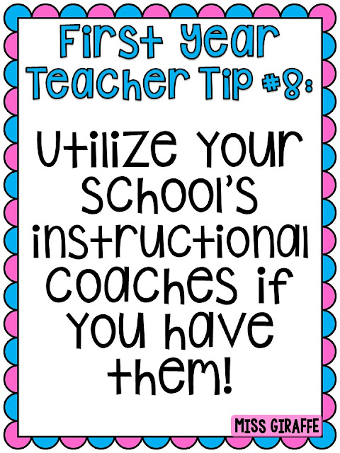 First year teacher tip #8 Utilize your school's instructional coach if you have them! Click this to read a lot of awesome new teacher advice