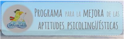 PROGRAMA PARA LA MEJORA DE LAS APTITUDES PSICOLINGÜÍSTICAS