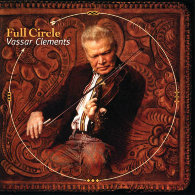 OMS25090 Full Circle Vassar Clements Cover