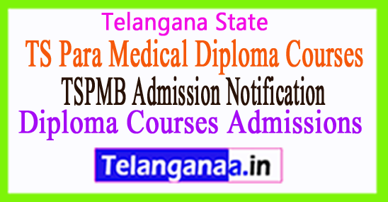 TS Para Medical Diploma Courses Admissions 2017 TSPMB Application