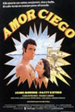 Amor Ciego 1980