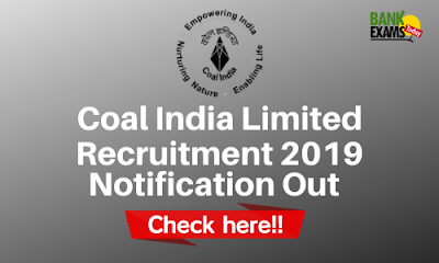 Coal India Limited 2019: Notification Out