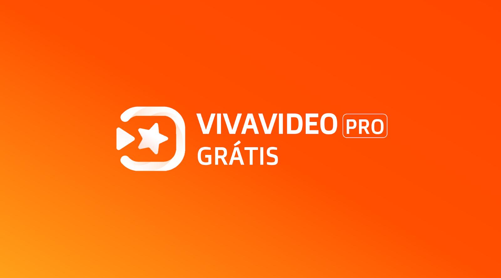 VivaVídeo Pro com todas às funções grátis