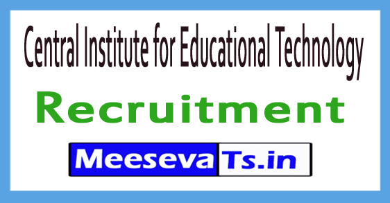Central Institute for Educational Technology CIET Recruitment