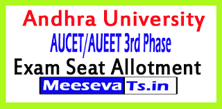 AUCET/AUEET 3rd Phase Seat Allotment