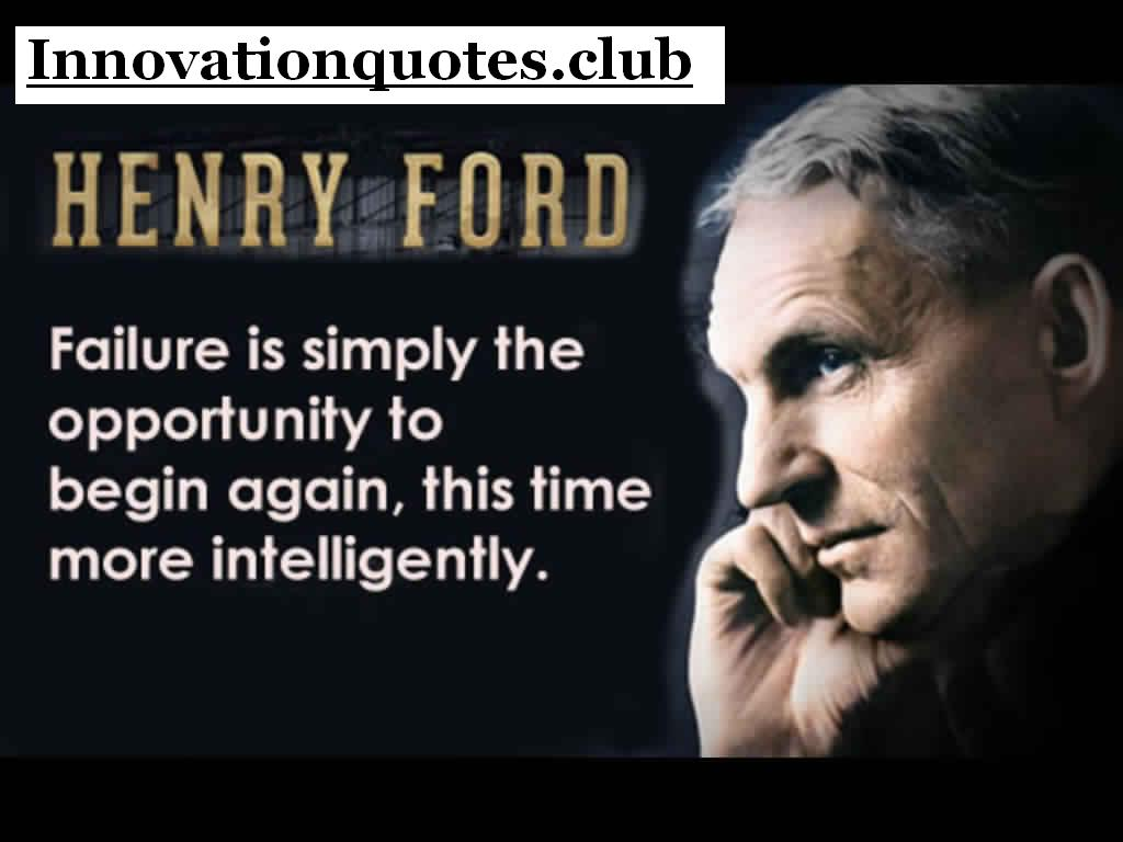 Quotes On Innovation Best Quotes About Innovation And Inspiration  Henry Ford