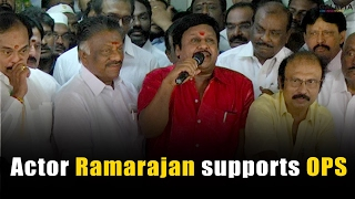 Actor Ramarajan supports OPS