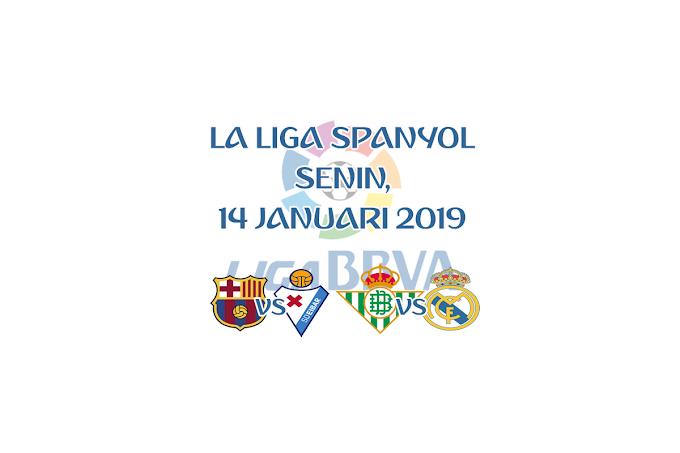La Liga Spanyol 14 Januari 2019 Live Streaming