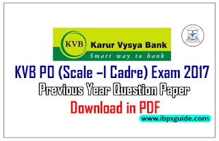 KVB PO (Scale –I Cadre) Exam 2017 Previous Year Question Papers - Download in PDF