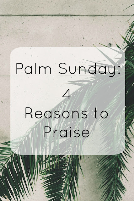 4 Reasons to Praise
